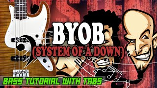 System Of A Down BYOB BASS Tutorial With Tabs Play Along