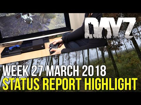 0.63 Stress Tests, Consoles & New Audio! ~ #DayZ Status Report Highlight 27 March 2018