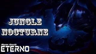 NOCTURNE JUNGLE GAMEPLAY - League of Legends