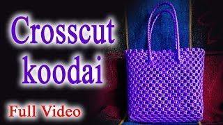 Crosscut koodai - 1 roll - wire koodai - tutorial for beginners - wire basket weaving - Full Video
