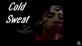 Tinashe - Cold Sweat (Lyric Video)