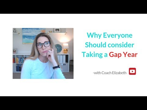 Why Everyone Should Consider Taking a Gap Year