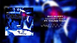 Shy Glizzy Money Set Ft Young Thug Official Audio
