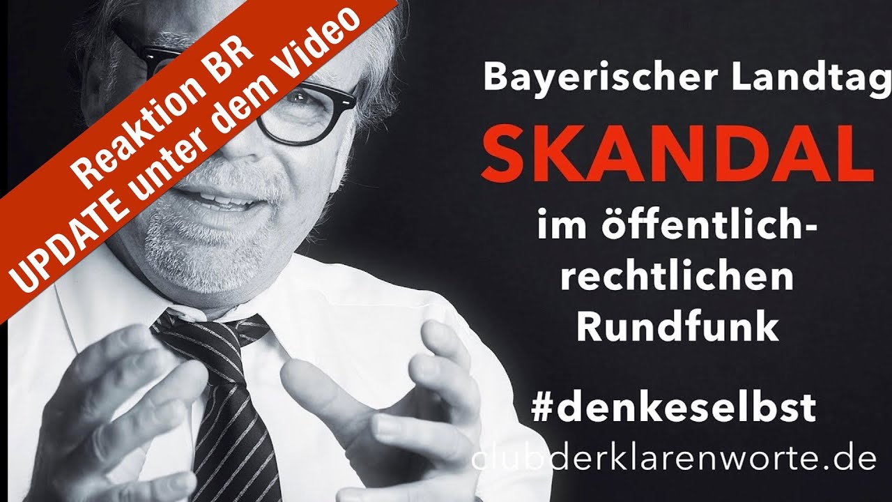 Skandal im Bayerischen Landtag. Skandal um den Bayerischen Rundfunk. Söder. Öffentlich-Rechtlich.