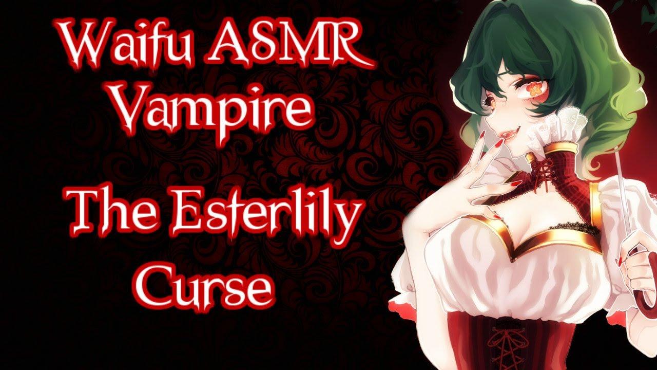 ♥ Waifu ASMR | The Esterlily Curse | VAMPIRE |【ROLEPLAY / ASMR】♥