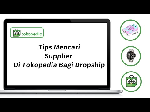 tips-mencari-supplier-di-tokopedia-bagi-dropship