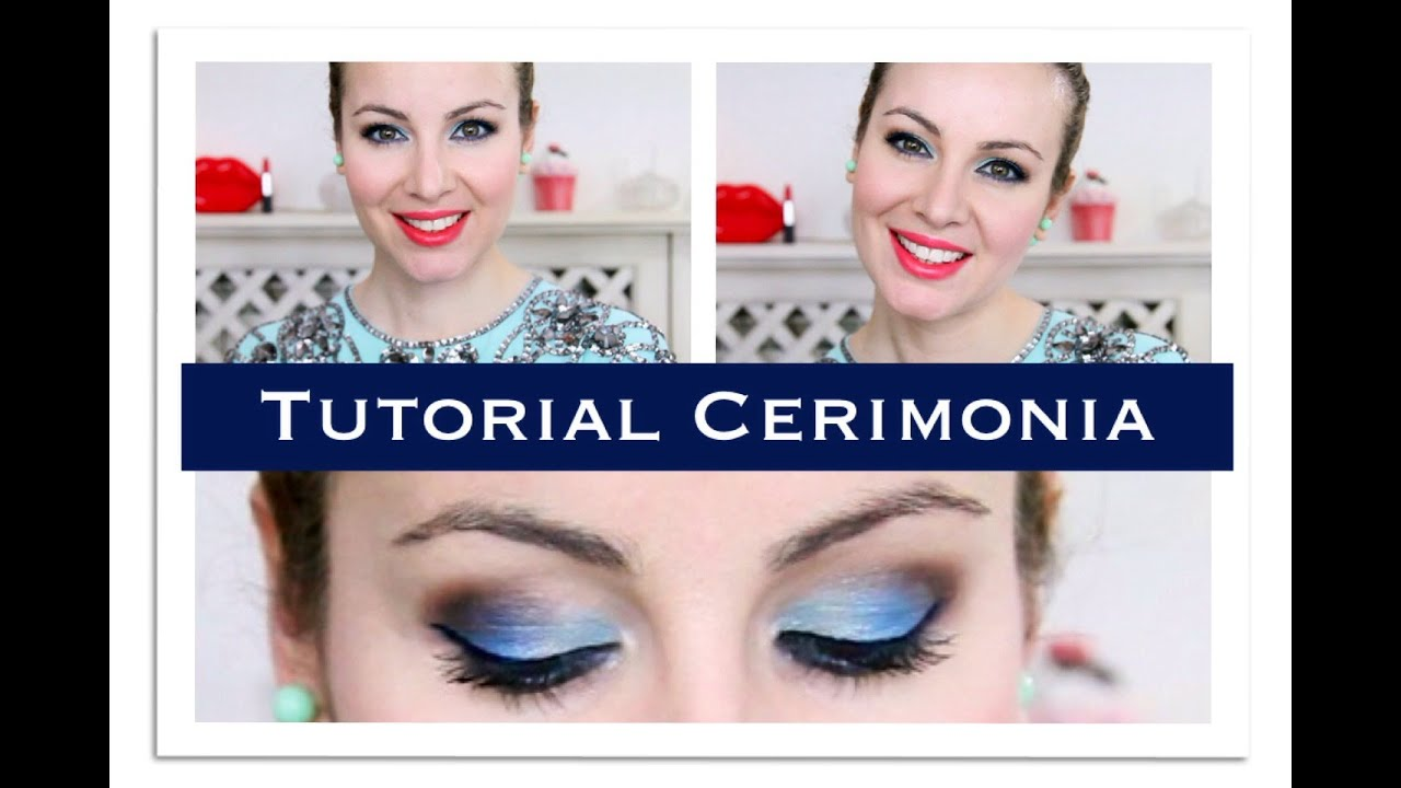 Ben noto Makeup Tutorial Cerimonia In Blu - Jadorelemakeup - YouTube BK59
