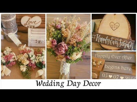 My Wedding Day Decor (part 1)