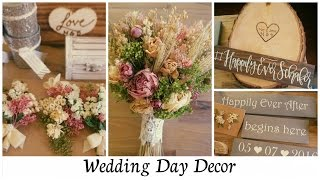 My Wedding Day Decor (part 1)