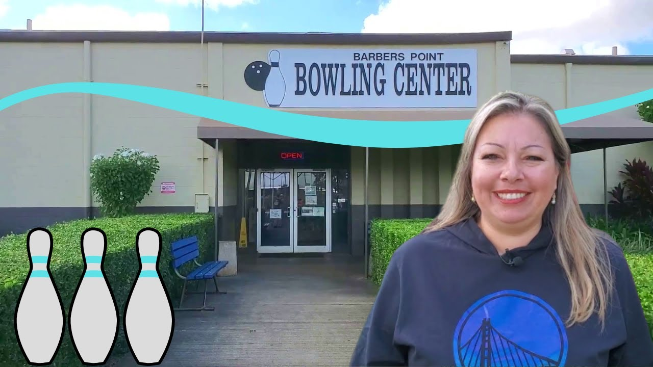 Barber's Point Bowling Center   Kapolei, Hawaii