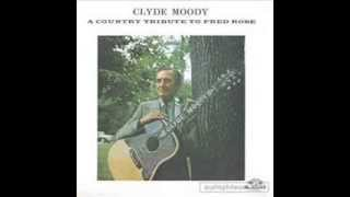 Clyde Moody - There