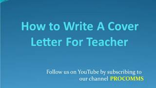 How To Write a Cover Letter for Teacher | Cover Letter for Teacher | Cover Letter for Teacher Job
