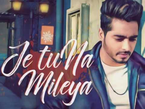 Je Tu Na Mileya | Amber Vashisht | Goldboy | Jeet Bhatt | Yograj Singh | Latest Punjabi Song