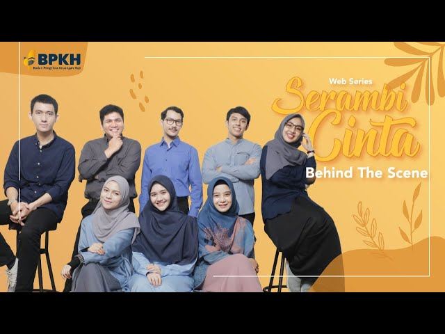 Behind The Scene - Serambi Cinta