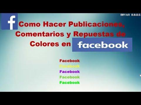Como Hacer Publicaciones De Colores En Facebook