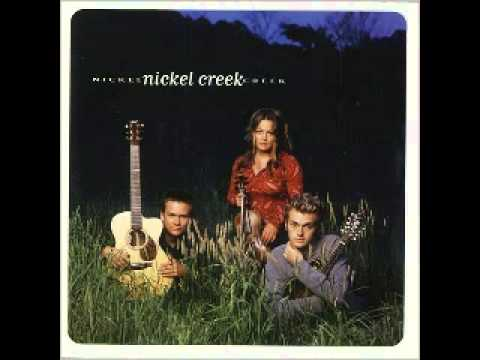 Nickel Creek  Out Of The Woods