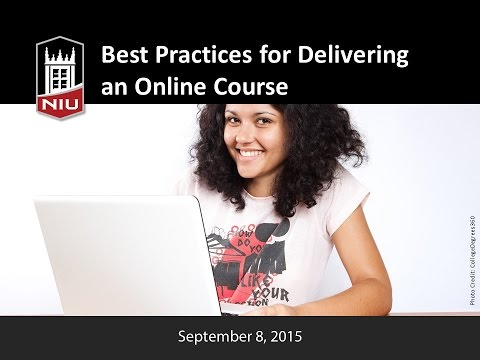 Quality Online Teaching Series: Best Practices for Delivering an Online Course