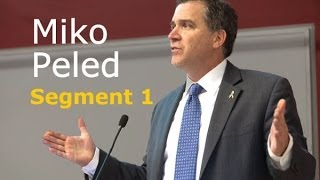 Miko Peled: Beyond Zionism, Part 1