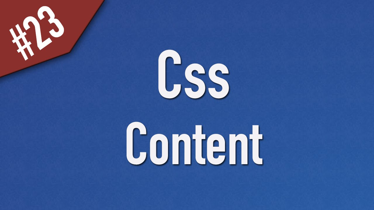 Learn Css in Arabic #23 - Content - How to Add it to Elements [ Css 2 ]