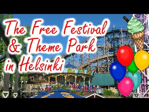 THE FREE FESTIVAL & THEME PARK IN HELSINKI