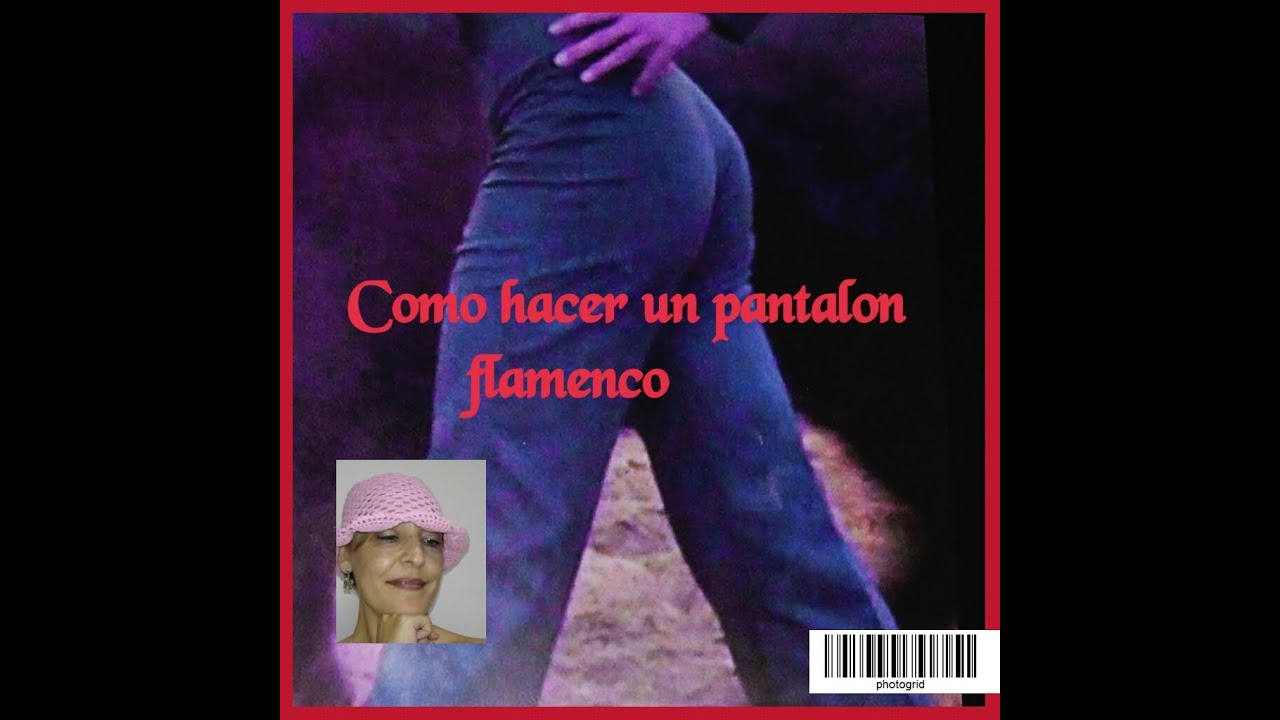 Como hacer un pantalón flamenco - YouTube