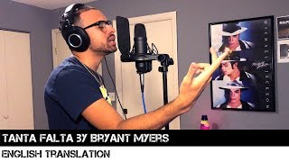 Tanta Falta By Bryant Myers English Translation