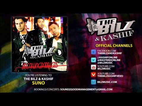 The Bilz & Kashif - Suno (Official Song)