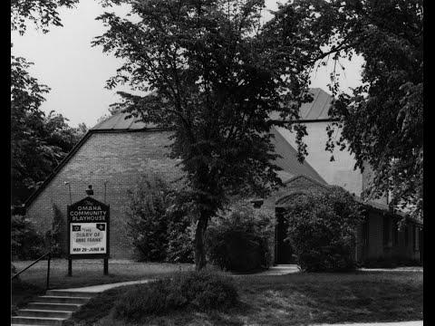 Omaha History Minutes-Omaha Community Playhouse