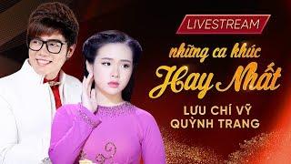 Live 24/7 : Những ca khúc bolero hay nhất của Lưu Chí Vỹ , Quỳnh Trang