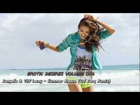 Danyella & Tiff Lacey - Summer Breeze (DJ Darq Remix) [HQ & HD]