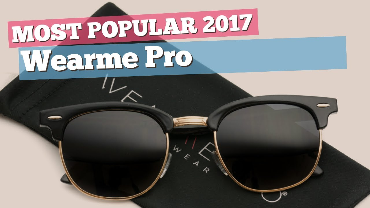 60393b3a96ee Wearme Pro Sunglasses Collection    Most Popular 2017 - YouTube