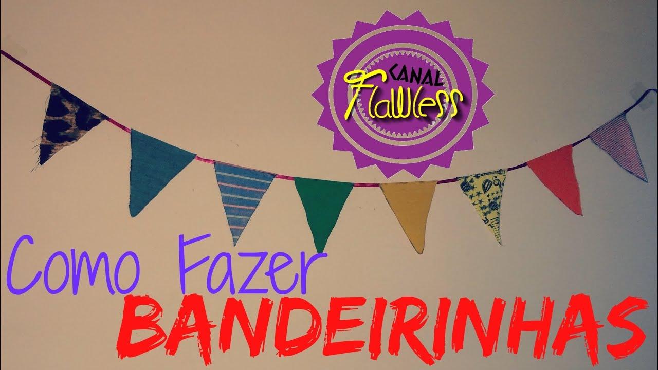 Muito DIY :: Como Fazer Bandeirinhas #8 - YouTube OZ49