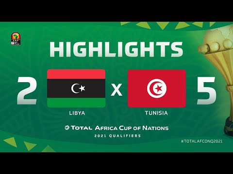 HIGHLIGHTS | #TotalAFCONQ2021 | Round 5 - Group J: Libya 2-5 Tunisia