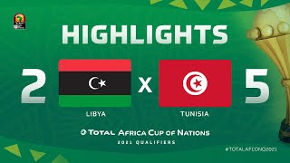 HIGHLIGHTS   #TotalAFCONQ2021   Round 5 - Group J: Libya 2-5 Tunisia