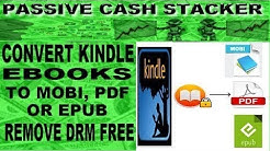 AMAZON KINDLE CONVERT EBOOKS AZW to PDF or AZW3 to EPUB - KINDLE TO PDF CONVERTER DRM REMOVAL FREE