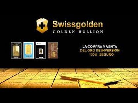 Swissgolden LA NUEVA FORMA DE INVERTIR EN ORO