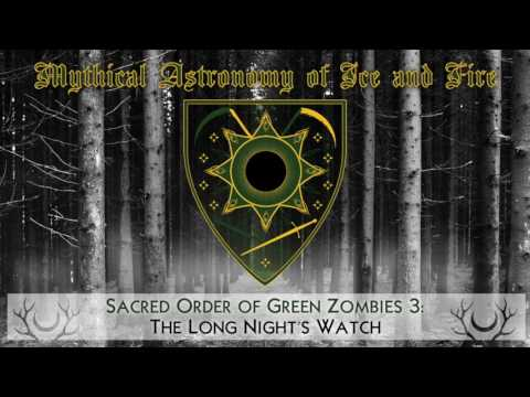 Sacred Order Of Green Zombies 3: The Long Night's Watch
