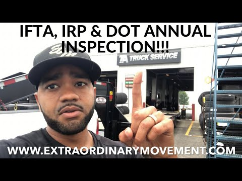 TRUCKING BUSINESS: ANNUAL DOT INSPECTION, IFTA & IRP!!! HOW TO STAY DOT COMPLIANT!!!