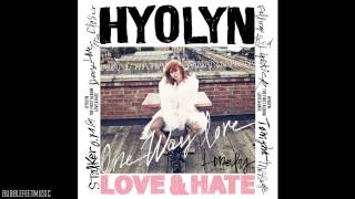 Hyorin (효린) - 너 밖에 몰라 (One Way Love) (Full Audio) [1집 Love & Hate]
