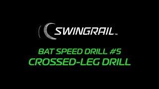 SWINGRAIL Drill #5 - Cross Leg Drill