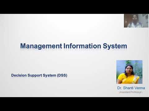 Decision Support System (DSS) : Management Information System