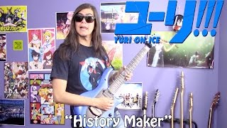 """Yuri!!! on Ice Opening - """"History Maker"""" by Dean Fujioka【Band Cover】"""