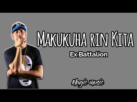 """""""Makukuha rin Kita"""" - Ex Battalion (Lyrics)"""