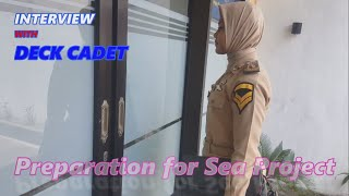 Deck cadet interview || preparation for sea project