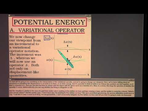 Virtual Work and P. E., Lecture 7, Part A.