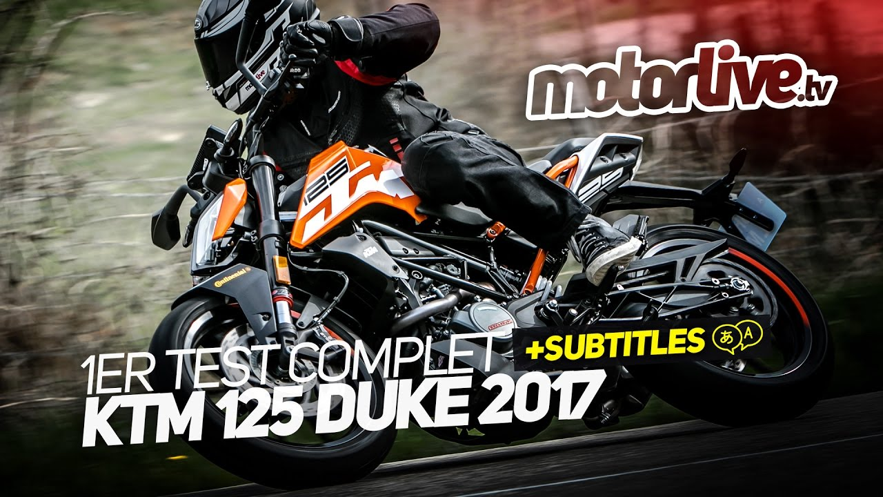 ktm 125 duke 2017 1er test exclusif subtitles