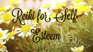 Reiki for Self Esteem