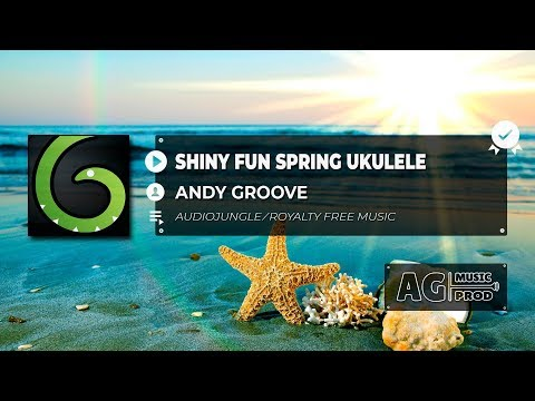 ANDY GROOVE - SHINY FUN SPRING UKULELE | ROYALTY FREE MUSIC | NO COPYRIGHT MUSIC