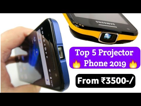 Top 5 Projector Phone In 2019 Starting Price ₹3500 ⚡⚡⚡ ₹3500 रुपया में Projector मोबाइल