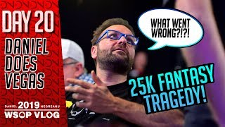 $25k Fantasy Sweats Not So Fun, $10k Stud - 2019 WSOP VLOG DAY 20